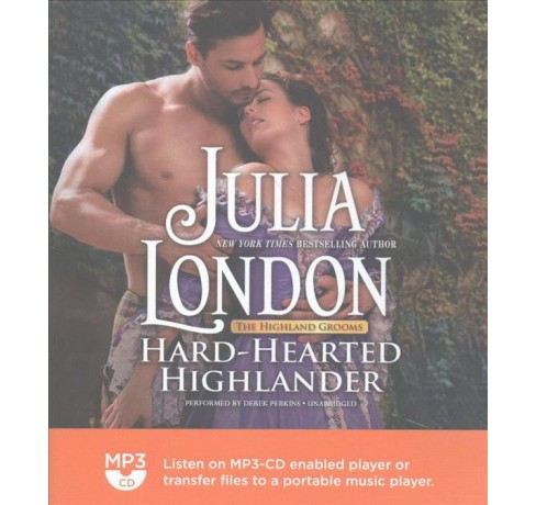 Hard-Hearted Highlander (MP3-CD) (Julia London) - image 1 of 1