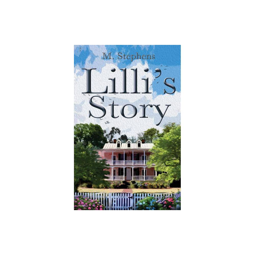 Lilli S Story By Mary Ann Stephens Paperback