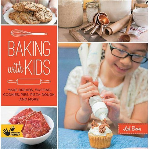 Baking with Kids - (Hands-On Family) by  Leah Brooks (Paperback) - image 1 of 1