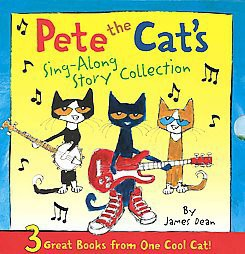 Pete the Cat's Sing-Along Story Collection : 3 Great Books from One Cool Cat! (Hardcover)(James Dean)