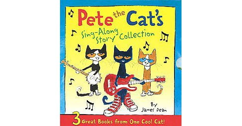 Pete the Cat's Sing-Along Story Collection : 3 Great Books from One Cool Cat! (Hardcover) (James Dean) - image 1 of 1