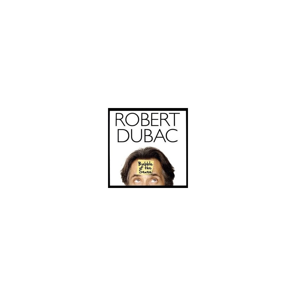 Robert Dubac - Babble Of The Sexes (CD)