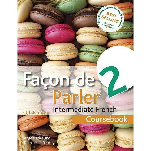 Facon de Parler 2 Coursebook 5th Edition - 5 Edition by  Angela Aries & Dominique Debney (Paperback) - image 1 of 1