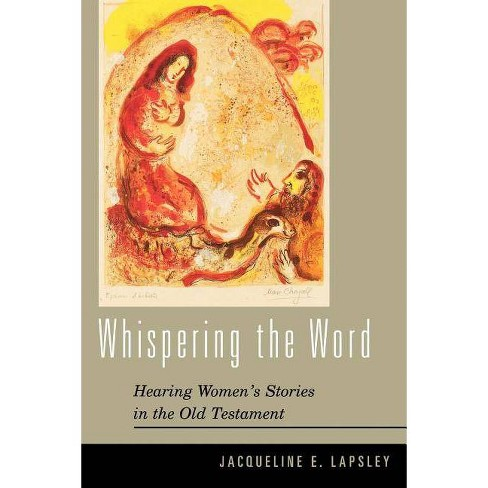 Whispering the Word - by  Jacqueline E Lapsley (Paperback) - image 1 of 1