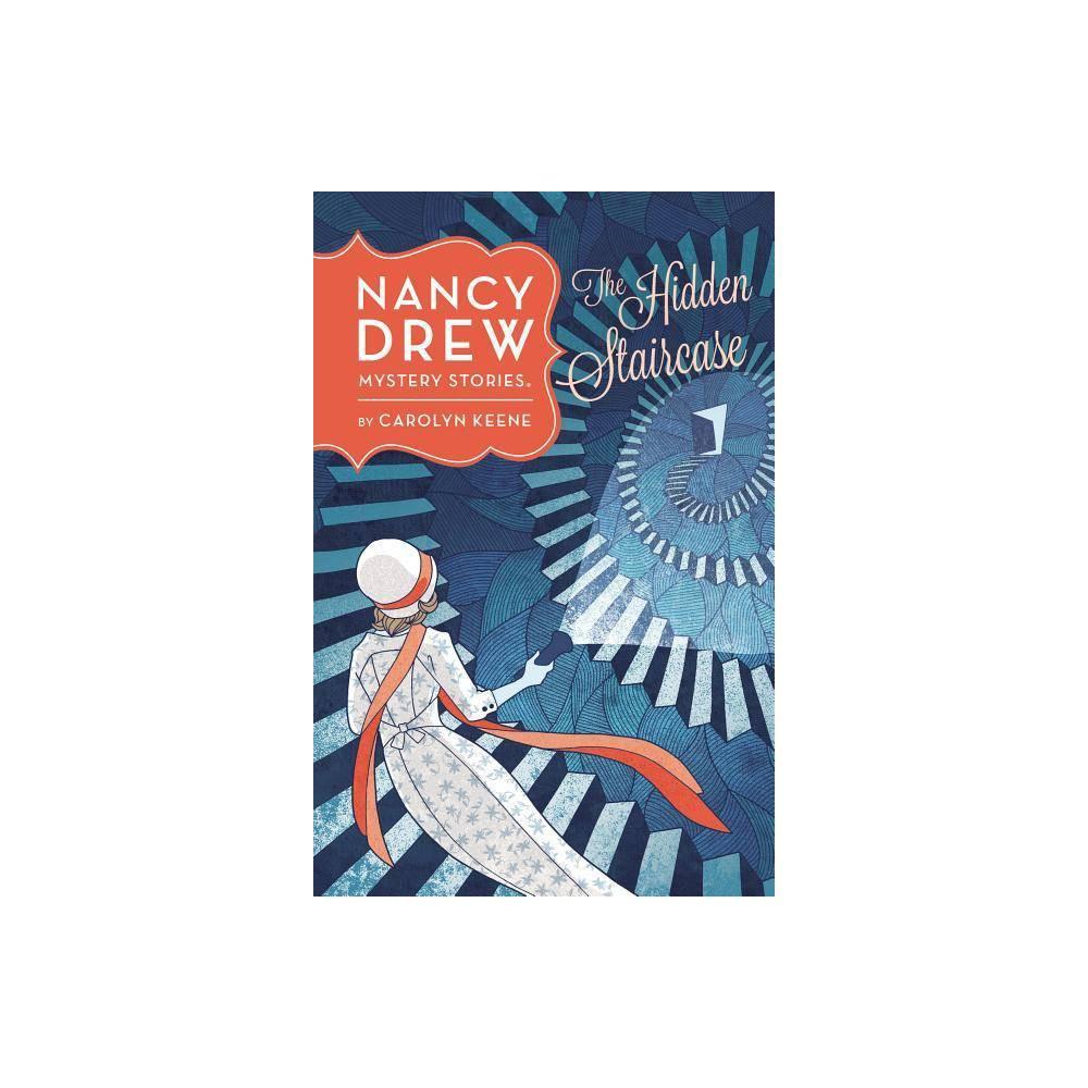 The Hidden Staircase Nancy Drew Hardcover By Carolyn Keene Hardcover