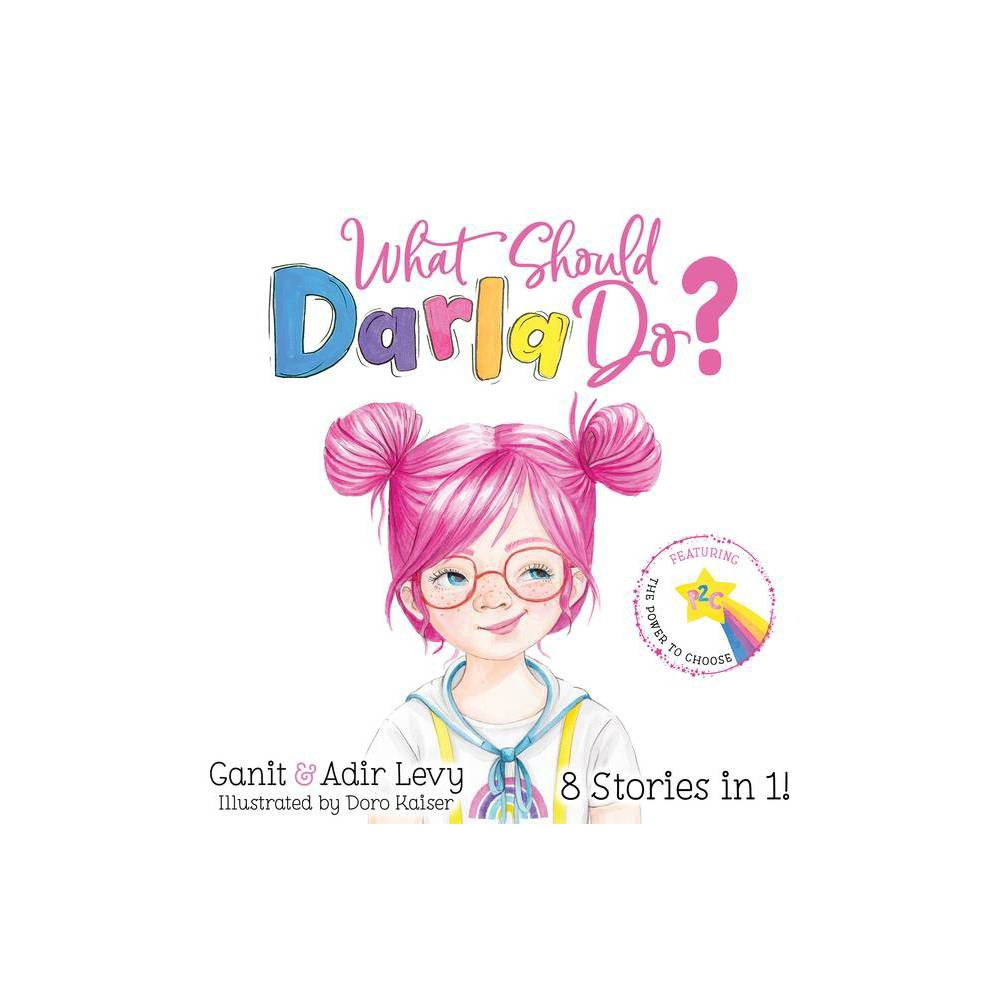 What Should Darla Do? - (The Power to Choose) 2nd Edition by Ganit Levy & Adir Levy (Hardcover) About the Book 8 Stories in 1! EMPOWERING, INTERACTIVE and FUN! Join Darla on an exciting adventure your kids will love! Darla is a young and spunky astronaut-in-training. She wants to go to Mars one day, just like her favorite doll, Astronautica. But, to do so, she'll need to practice using her Power to Choose wisely. Written in a Choose Your Own Story format, your kids can help Darla through her day by making choices for her! There are eight stories in one, so the fun never ends! From the creators of What Should Danny Do? and the Power to Choose Series, your kids are sure to love this all-new, exciting adventure featuring a lovable lead character learning about her Power to Choose!