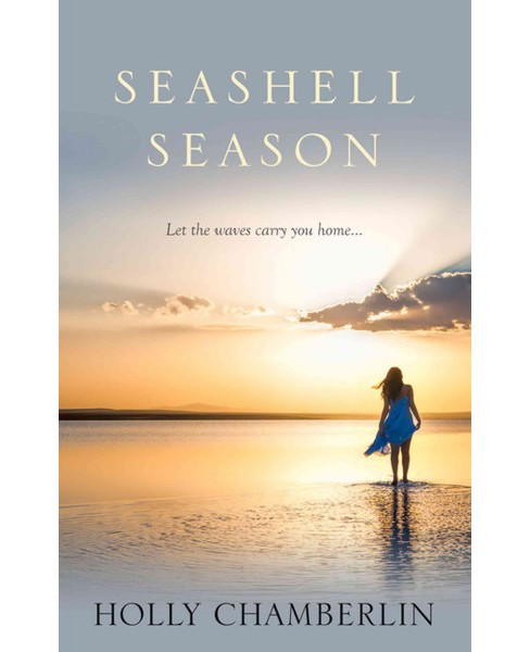 Seashell Season (Large Print) (Hardcover) (Holly Chamberlin) - image 1 of 1