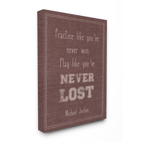 "30""x1.5""x40"" Play Like You Never Lost Michael Jordan Quote XXL Stretched Canvas Wall Art - Stupell Industries - image 1 of 2"