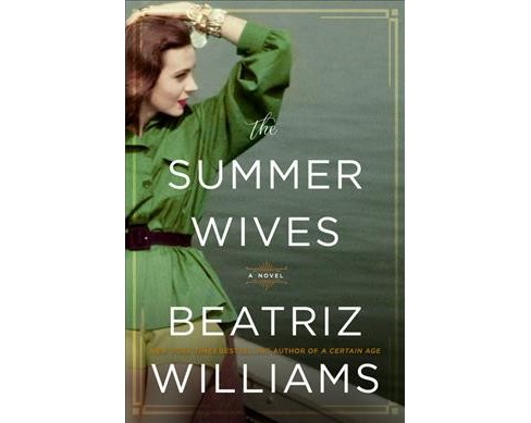 Summer Wives -  by Beatriz Williams (Hardcover) - image 1 of 1