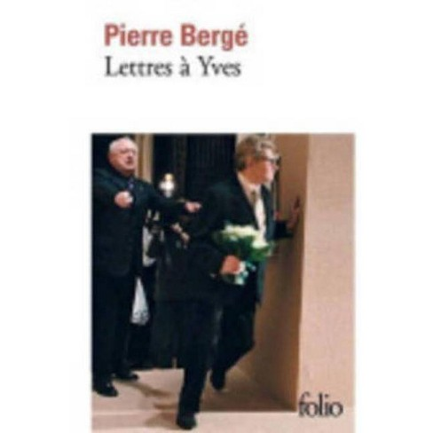 Lettres a Yves - (Folio) by  Pierre Berge (Paperback) - image 1 of 1
