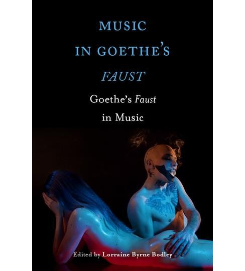 Music in Goethe's Faust : Goethe's Faust in Music (Hardcover) - image 1 of 1