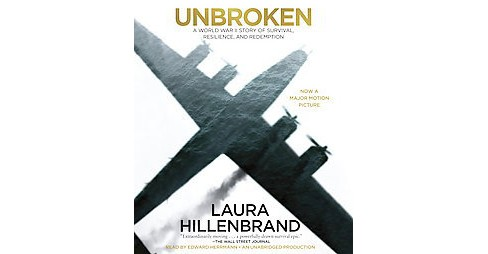 Unbroken : A World War II Story of Survival, Resilience, and Redemption (Unabridged) (CD/Spoken Word) - image 1 of 1