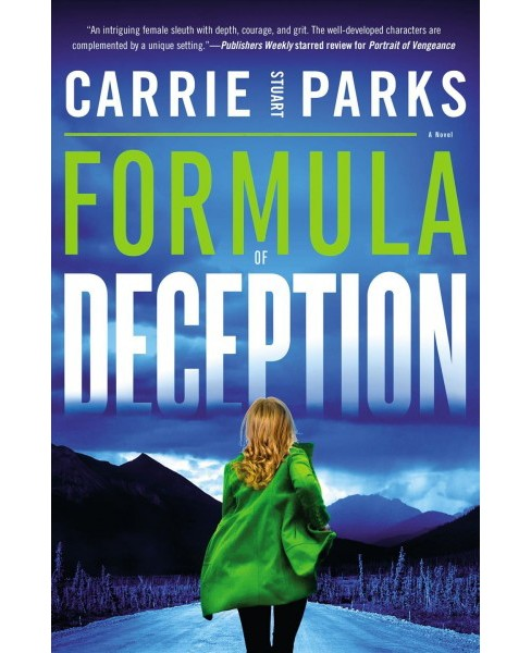 Formula of Deception -  by Carrie Stuart Parks (Paperback) - image 1 of 1