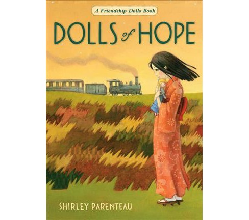Dolls of Hope -  Reprint (Friendship Dolls) by Shirley Parenteau (Paperback) - image 1 of 1