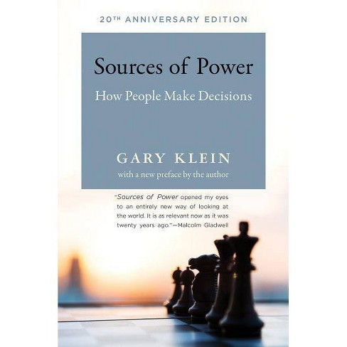 Sources of Power - (Mit Press) 20 Edition by  Gary A Klein (Paperback) - image 1 of 1