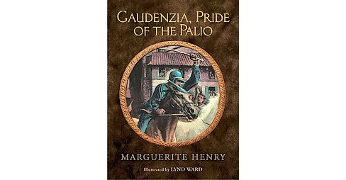 Gaudenzia, Pride of the Palio (Hardcover) (Marguerite Henry) - image 1 of 1