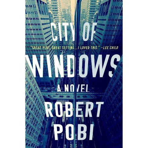 City of Windows - (Lucas Page, 1) by  Robert Pobi (Hardcover) - image 1 of 1