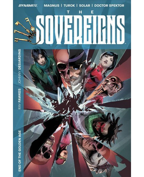 Sovereigns 1 : End of the Golden Age -  (Sovereigns) by Ray Fawkes (Paperback) - image 1 of 1