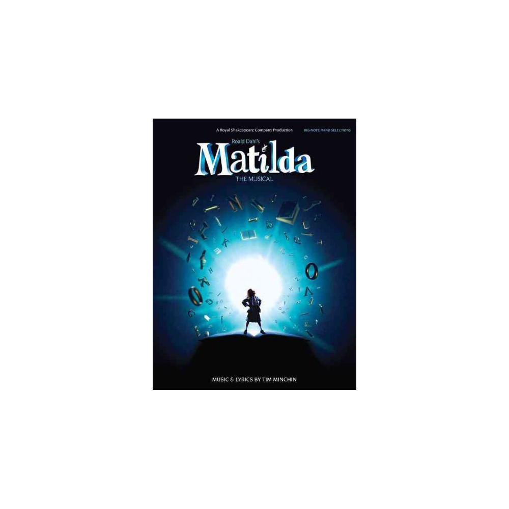 Roald Dahl's Matilda : The Musical (Paperback)