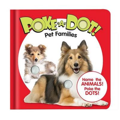 Poke-A-Dot - Pet Families - (Board Book)