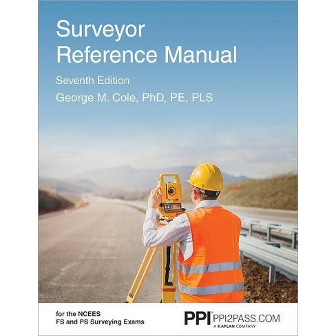 Surveyor Reference Manual - 7 Edition by  George M Cole (Paperback) - image 1 of 1