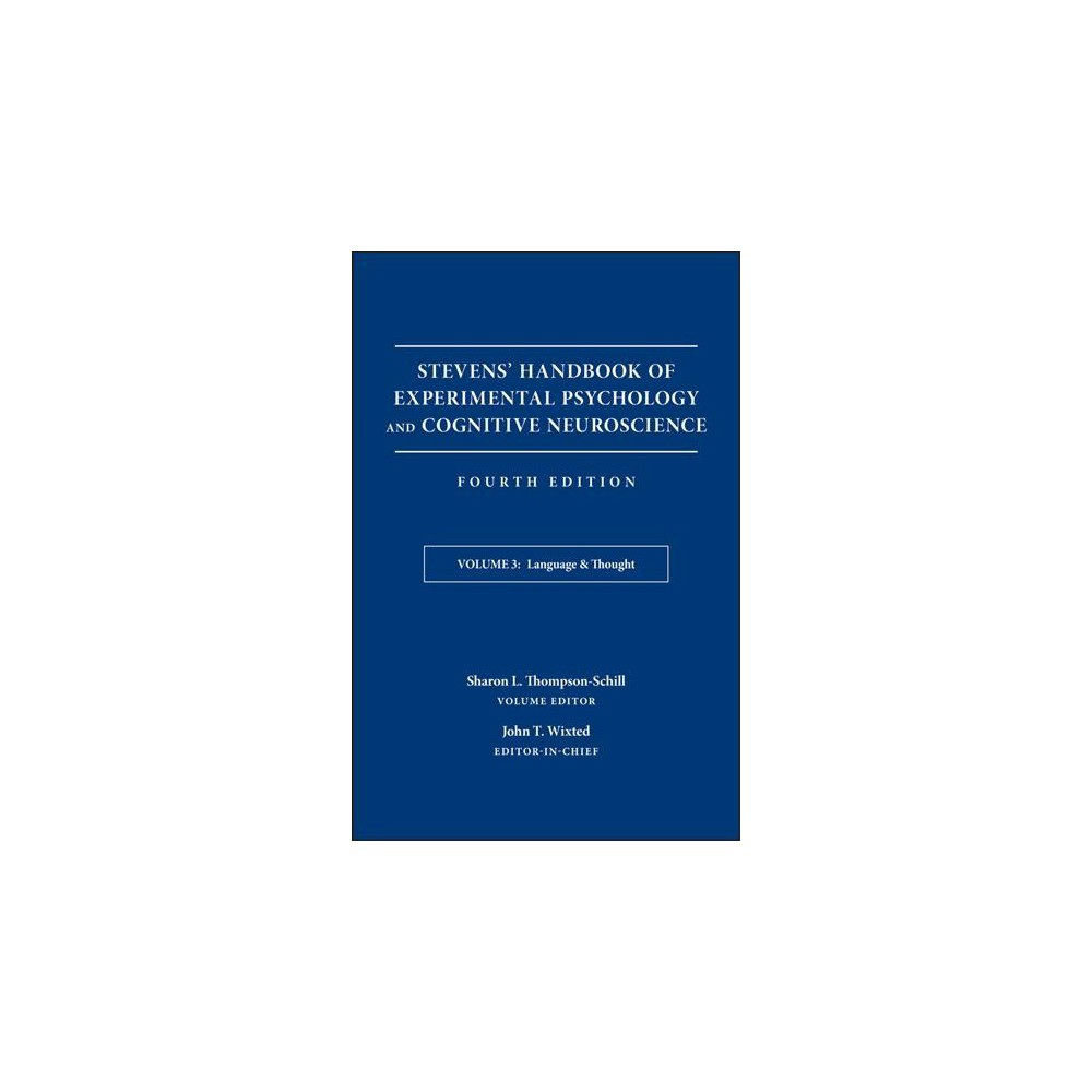 Stevens' Handbook of Experimental Psychology and Cognitive Neuroscience : Language & Thought - Book 3