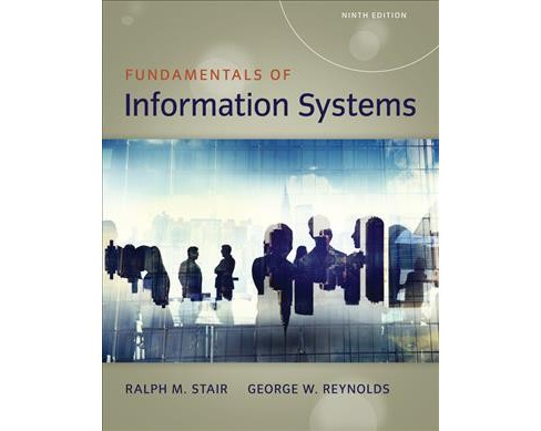 Fundamentals of Information Systems (Paperback) (Ralph Stair & George Reynolds) - image 1 of 1