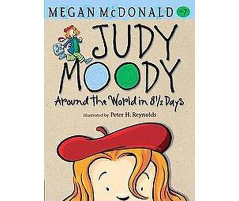 Judy Moody Around the World in 8 1/2 Days (Reprint) (School And Library) (Megan McDonald) - image 1 of 1