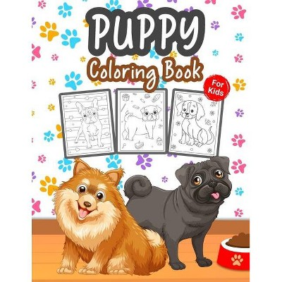 Puppy Coloring Book For Kids - By Kkarla (paperback) : Target