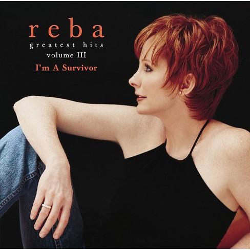 Reba McEntire - Greatest Hits, Vol. III: I'm a Survivor (CD) - image 1 of 3