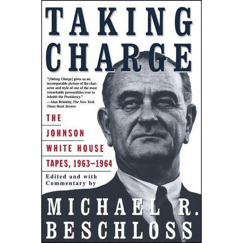 Taking Charge - by  Michael R Beschloss (Paperback) - image 1 of 1