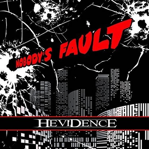 Hevidence - Nobody?s Fault (CD) - image 1 of 1