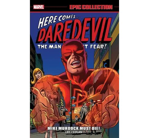 Daredevil Epic Collection 2 : Mike Murdock Must Die! -  by Stan Lee (Paperback) - image 1 of 1