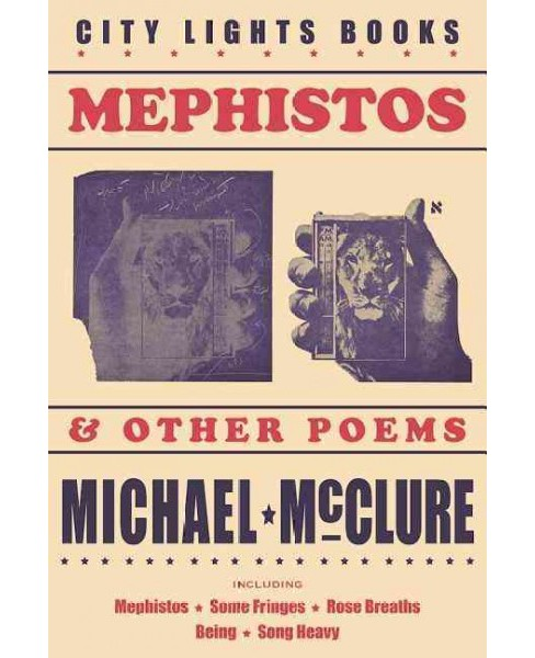 Mephistos & Other Poems (Paperback) (Michael McClure) - image 1 of 1