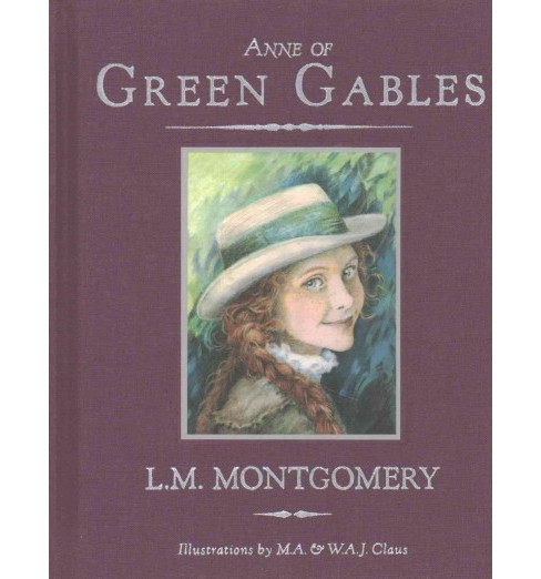 Anne of Green Gables (Hardcover) (L. M. Montgomery) - image 1 of 1