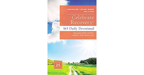Celebrate Recovery : 365 Daily Devotional, Healing from Hurts, Habits, and Hang-Ups (Hardcover) (John - image 1 of 1