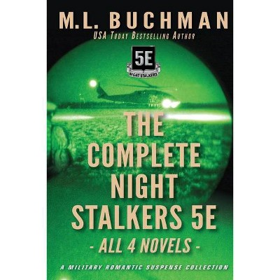 The Complete Night Stalkers 5E - by  M L Buchman (Paperback)