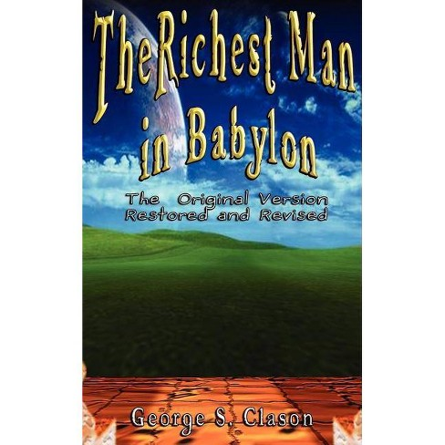 Richest Man in Babylon - by  George Samuel Clason (Hardcover) - image 1 of 1