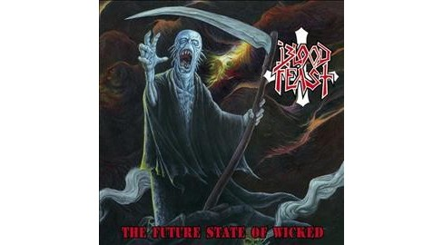 Blood Feast - Future State Of Wicked (CD) - image 1 of 1