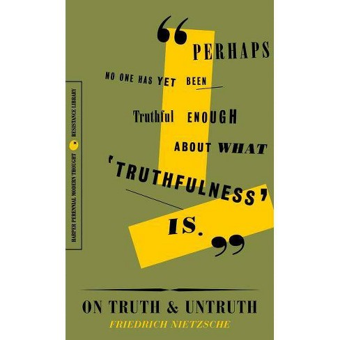 On Truth and Untruth - by  Friedrich Wilhelm Nietzsche (Paperback) - image 1 of 1
