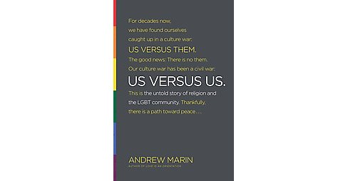 US Versus US : The untold story of religion and the LGBT community (Paperback) (Andrew Marin) - image 1 of 1