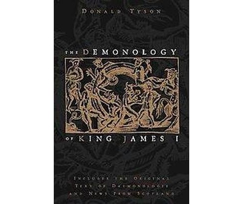 The Demonology of King James I (Paperback) - image 1 of 1