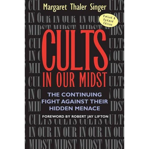 Cults in Our Midst - by  Margaret Thaler Singer (Paperback) - image 1 of 1