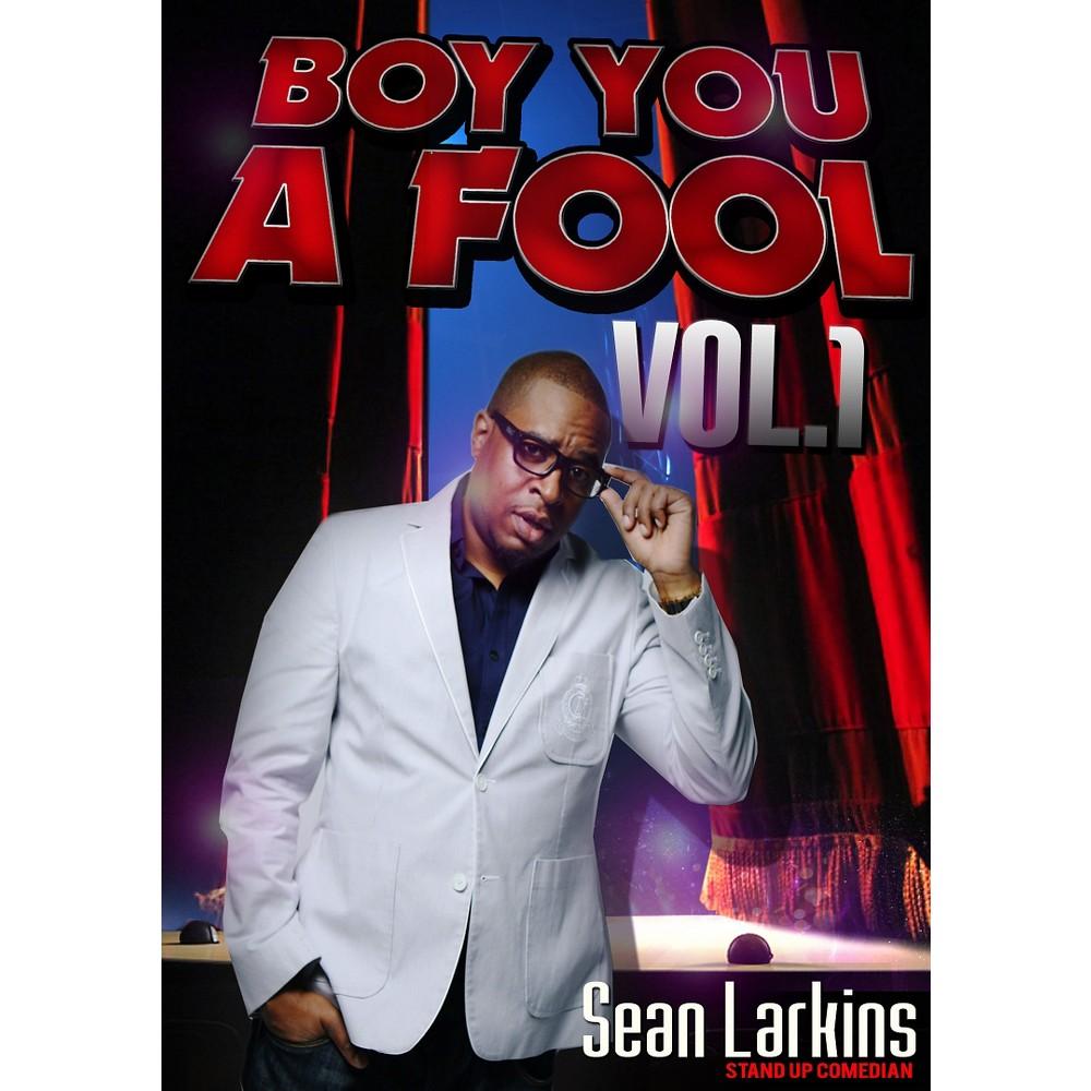 Boy you a fool:Vol 1 (Dvd) Boy you a fool:Vol 1 (Dvd)