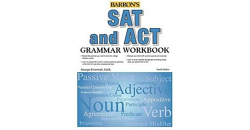 Barron's Sat and Act Grammar (Workbook) (Paperback) (George Ehrenhaft) - image 1 of 1