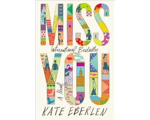 Miss You -  Reprint by Kate Eberlen (Paperback) - image 1 of 1