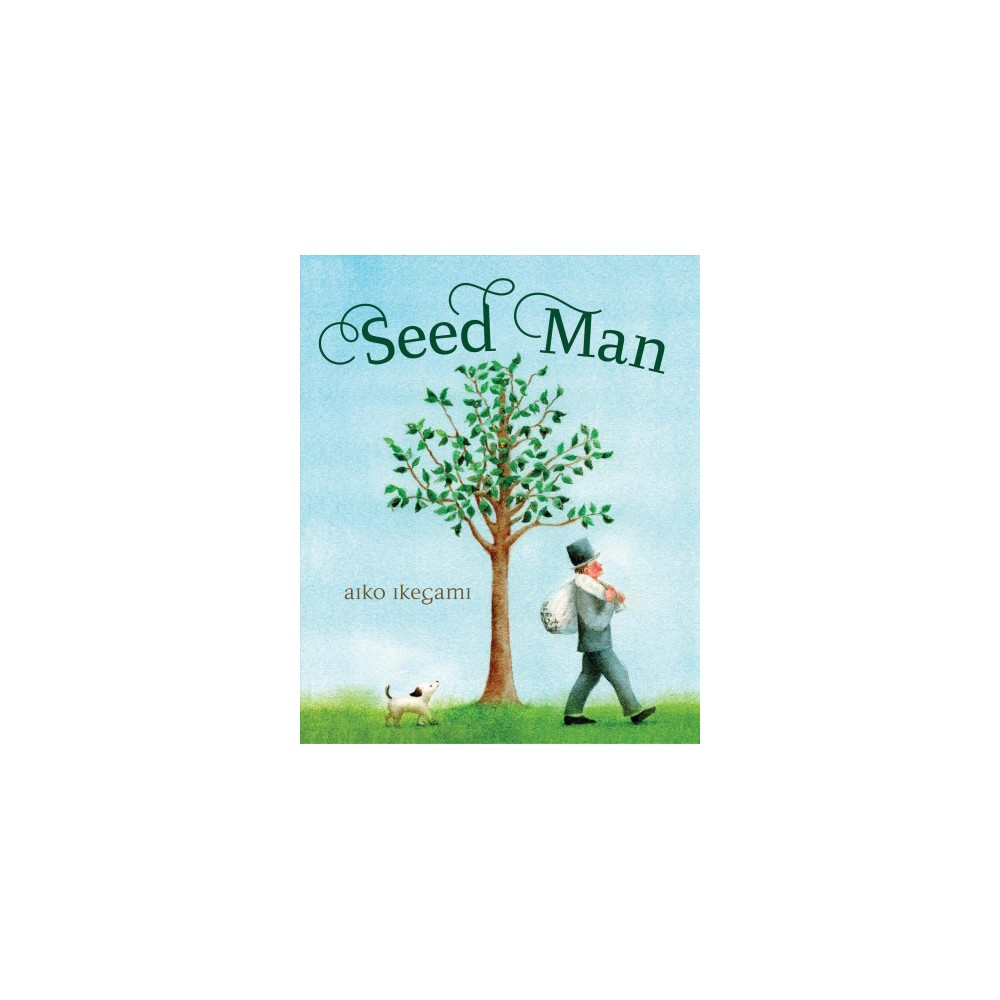 Seed Man - by Aiko Ikegami (School And Library)