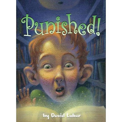 Punished! - (Darby Creek Exceptional Titles) by  David Lubar (Paperback)