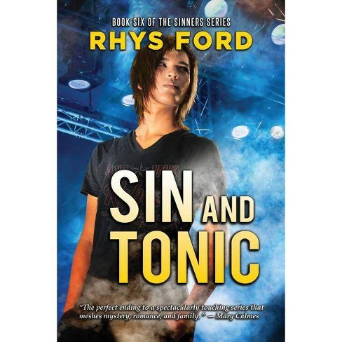 Sin and Tonic - (Sinners) by  Rhys Ford (Paperback) - image 1 of 1