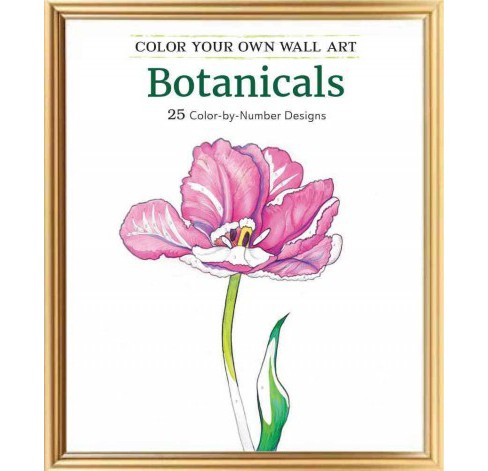 Color Your Own Wall Art Botanicals : 25 Color-by-number Designs (Paperback) - image 1 of 1